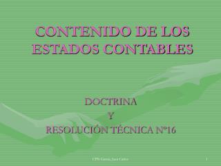 CONTENIDO DE LOS ESTADOS CONTABLES