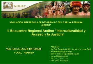 ASOCIACI N INTER TNICA DE DESARROLLO DE LA SELVA PERUANA AIDESEP