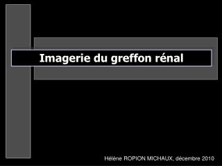H l ne ROPION MICHAUX, d cembre 2010