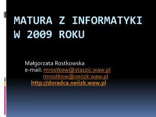 Matura z informatyki w 2009 roku