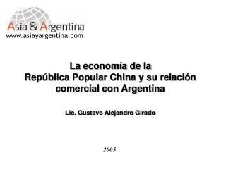 La econom a de la Rep blica Popular China y su relaci n comercial con Argentina    Lic. Gustavo Alejandro Girado
