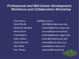 Professional and Mid-Career Development,  Workforce and Collaboration Workshop