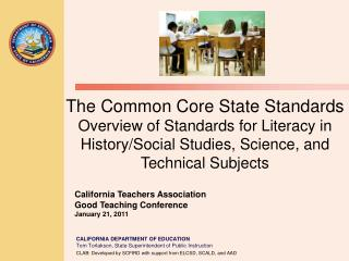 The Common Core State Standards Overview of Standards for Literacy in History