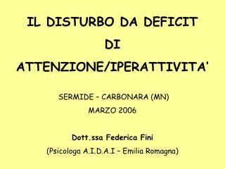 IL DISTURBO DA DEFICIT  DI  ATTENZIONE
