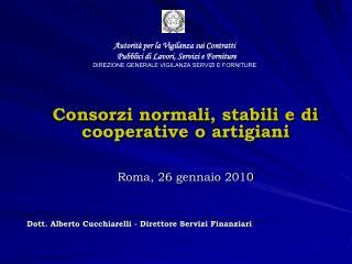 Autorit  per la Vigilanza sui Contratti   Pubblici di Lavori, Servizi e Forniture  DIREZIONE GENERALE VIGILANZA SERVIZI