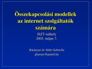 sszekapcsol si modellek az internet szolg ltat k sz m ra