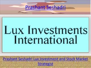 Prashant Seshadri Online trading