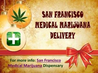 San Francisco Medical Marijuana Delivery