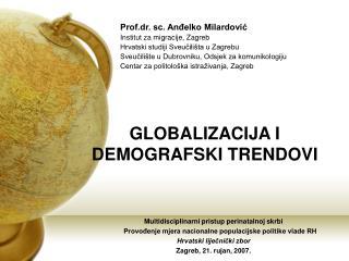 GLOBALIZACIJA I DEMOGRAFSKI TRENDOVI