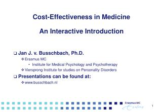 Cost-Effectiveness in Medicine  An Interactive Introduction
