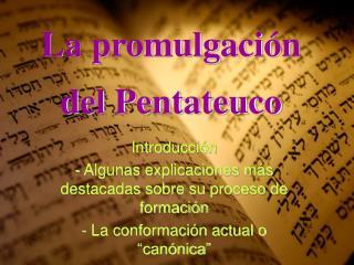 La promulgaci n del Pentateuco