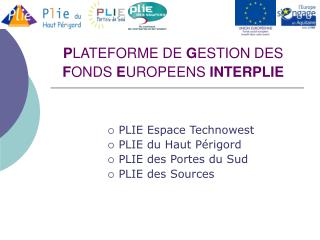 PLATEFORME DE GESTION DES FONDS EUROPEENS INTERPLIE