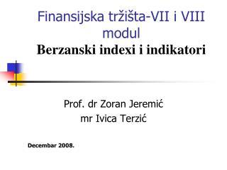 Finansijska tr i ta-VII i VIII modul Berzanski indexi i indikatori