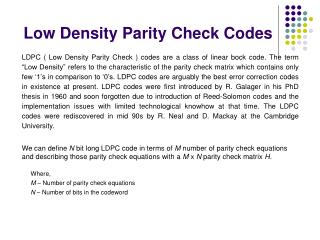 Low Density Parity Check Codes