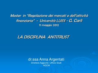 Master  in  Regolazione dei mercati e dell attivit  finanziaria   -  Universit  LUISS - G. Carli 11 maggio 2012