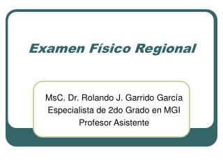 Examen F sico Regional