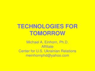 TECHNOLOGIES FOR TOMORROW