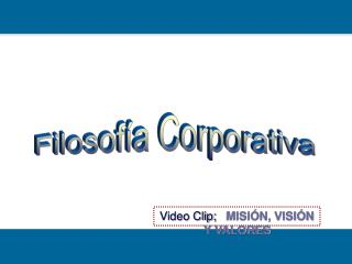 Filosof a Corporativa