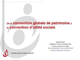 De la convention globale de patrimoine   la convention d utilit  sociale