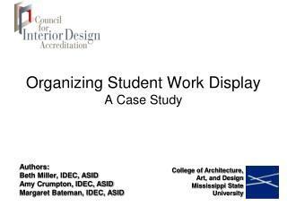 Organizing Student Work Display A Case Study