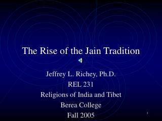 The Rise of the Jain Tradition