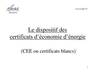 Le dispositif des certificats d  conomie d  nergie   CEE ou certificats blancs