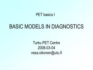 BASIC MODELS IN DIAGNOSTICS