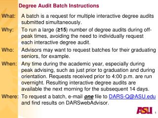 Degree Audit Batch Instructions