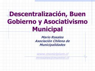 Descentralizaci n, Buen Gobierno y Asociativismo Municipal