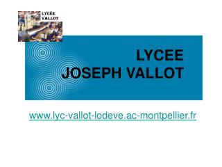 LYCEE JOSEPH VALLOT