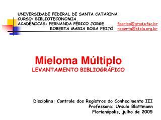 Mieloma M ltiplo LEVANTAMENTO BIBLIOGR FICO