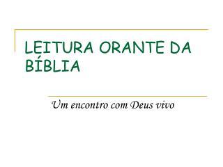 LEITURA ORANTE DA B BLIA