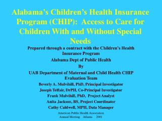 Alabama s Children s Health Insurance Program CHIP:  Access to Care for Children With and Without Special Needs