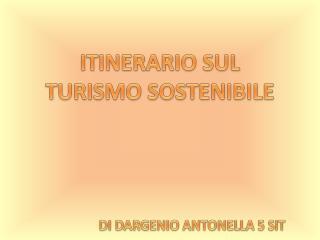 ITINERARIO SUL TURISMO SOSTENIBILE