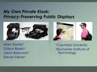 My Own Private Kiosk: Privacy-Preserving Public Displays