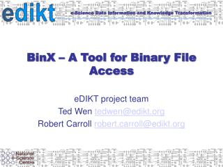 BinX   A Tool for Binary File Access