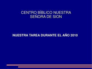 CENTRO B BLICO NUESTRA SE ORA DE SION