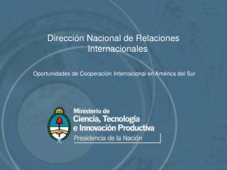 Direcci n Nacional de Relaciones Internacionales
