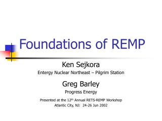 Foundations of REMP