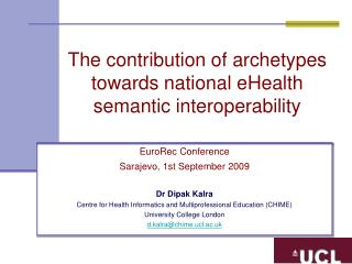 The contribution of archetypes towards national eHealth semantic interoperability