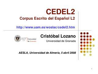 CEDEL2  Corpus Escrito del Espa ol L2  uam.es