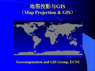 Geocomputation and GIS Group, ECNU
