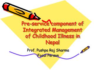 Pre-service component of Integrated Management of Childhood Illness in Nepal