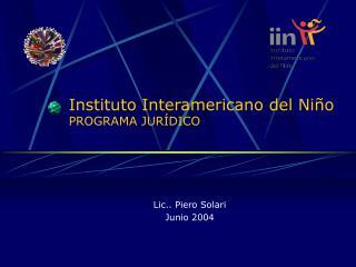 Instituto Interamericano del Ni o PROGRAMA JUR DICO
