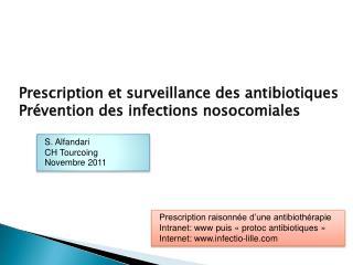 Prescription et surveillance des antibiotiques Pr vention des infections nosocomiales