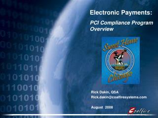 Electronic Payments: PCI Compliance Program Overview