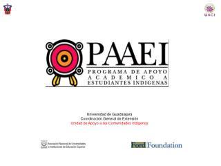 Universidad de Guadalajara Coordinaci n General de Extensi n Unidad de Apoyo a las Comunidades Ind genas