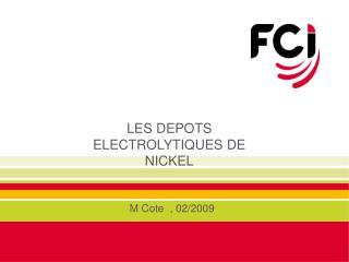 LES DEPOTS ELECTROLYTIQUES DE NICKEL