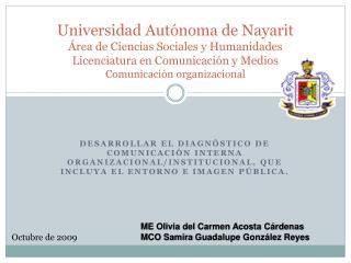 Universidad Aut noma de Nayarit  rea de Ciencias Sociales y Humanidades Licenciatura en Comunicaci n y Medios Comunicaci