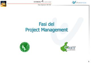 Fasi del  Project Management
